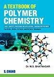 A Textbook of Polymer Chemistry by M  S  Bhatnagar