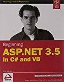 Beginning ASP.NET 3.5 in C and VB by Imar Spaanjaars