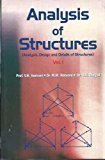 Analysis Of Structures Vol. 1 Analysis Design And Details Of Structures by V N Vazirani