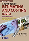 A Textbook of Estimating and Costing Civil by D D  Kohli