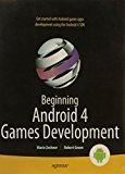 Beginning Android 4 Games Development APRESS by Mario Zechner