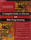 A Complete Guide to Internet and Web Programming by Deven N. Shah
