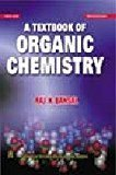 A Textbook of Organic Chemistry Old Edition by R. K. Bansal