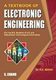 A Textbook of Electronic Engineering by Sedha R.S.