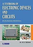 A Textbook of Electronic Devices and Circuits by Sedha R.S.