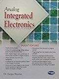 Analog Integrated Electronics by Sanjay Sharma