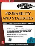 Probability and Statistics Schaums Outline Series by Murray Spiegel