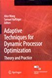 Adaptive Techniques For Dynamic Processor Optimization Theory And Practice by Alicewang