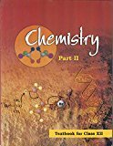 Chemistry Textbook Part - 2 for Class - 12  - 12086 by NCERT