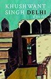 Delhi A Novel by Khushwant Singh