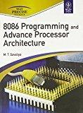 8086 Programming and Advance Processor Architecture by M.T. Savaliya