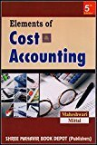 Elements of Cost Accounting by Dr. S.N. Maheshwari