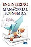 Engineering and Managerial Economics by O.N. Pandey