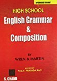 High School English Grammar and Composition by P.C. Wren