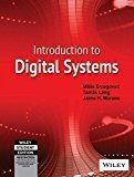 Introduction to Digital Systems by Tomas Lang, Jaime H. Moreno Milos Ercegovac