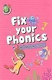 Fix Your Phonics Workbook Grade - 1 by Om Books Editorial Team