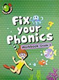 Fix Your Phonics Workbook Grade - 3 by Om Books Editorial Team