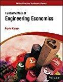 Fundamentals of Engineering Economics by Pravin Kumar