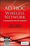 AD HOC Wireless Networks A Communication-Theoretic Perspective by Gianluigi Ferrari Ozan K. Tonguz