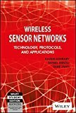 Wireless Sensor Networks Technology Protocols and Applications by Daniel Minoli, Taieb Znati Kazem Sohraby
