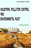 Industrial Pollution Control And Environmental Audit by Gupta