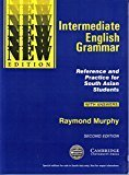 Intermediate English Grammar with Answers by Murphy