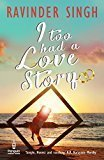I Too Had a Love Story Book 1 by Ravinder Singh