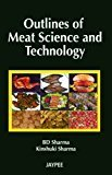 Outlines Of Meat Science And Technology by Sharma Bd
