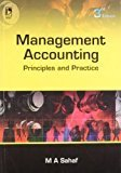 Management Accounting Principles  Practice by M.A. Sahaf
