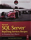 Microsoft SQL Server Reporting Services Recipes for Designing Expert Reports by Paul Turley