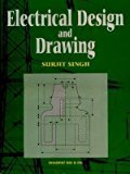 ELECT DESIGN AND DRAWING by Singh