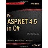 Pro ASP .NET 4.5 in C Professional Apress A Press by Matthew MacDonald, Mario Szpuszta Adam Freeman