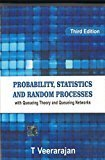 Probability Statistics and Random with Queueing Theory and Queueing Networks For Anna University by T Veerarajan