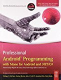 Professional Android Programming with Mono for Android and .NET  C by Wallace B. Mcclure