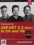 Professional ASP.NET 3.5 Sp1 in C and VB by Bill Evjen
