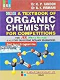 A Textbook of Organic Chemistry for Competitions for JEE Main  by O.P. Tandon