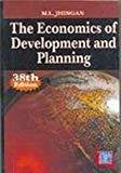 The Economics of Development and Planning by M L Jhingan