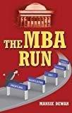 The MBA Run by Mansie Dewan