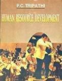 Human Resource Development by P.C. Tripathi
