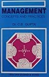 Management Concepts and Practices by C.B. Gupta