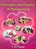 Principles And Practice Of Management by Dr.L.M.Prasad