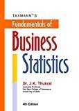 Fundamentals of Business Statistics- B.com Hons. Choice Based Credit System CBCS 4th Edition July 2016 by Dr. J.K Thukral