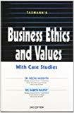 Business Ethics and Values by Neeru Vasishth