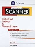 Scanner-Industrial Labour  General Laws CS-Executive 2nd Edition January 2017 by N.S. Zad