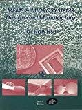 MEMS And Microsystems Design And Manufacture by Tai-Ran Hsu