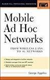 Mobile Ad Hoc Networks by George Aggelou