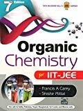 Organic Chemistry for IIT - JEE by Francis Carey