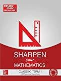 Sharpen your Mathematics - Class 9 Term 1 by HT Studymate