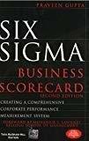 Six Sigma Business Scorecard by Praveen Gupta