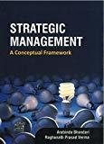 Strategic Management A Conceptual Framework by Bhandari